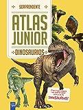 Dinosaurios: Sorprendente Atlas Junior