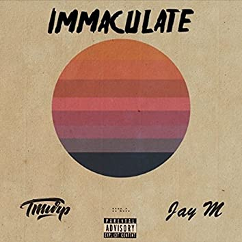 Immaculate (feat. Jay M)