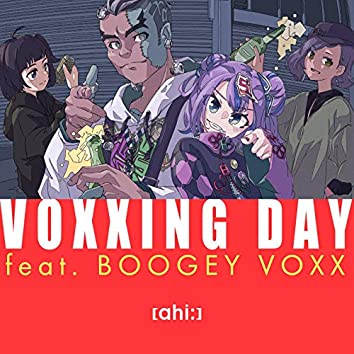 VOXXING DAY (feat. BOOGEY VOXX)