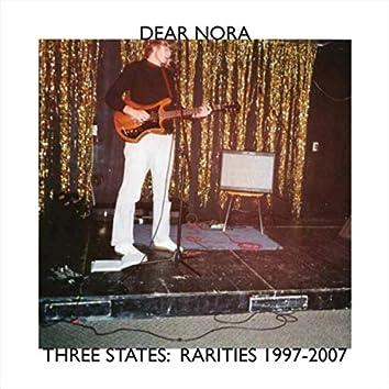 Three States: Rarities 1997-2007