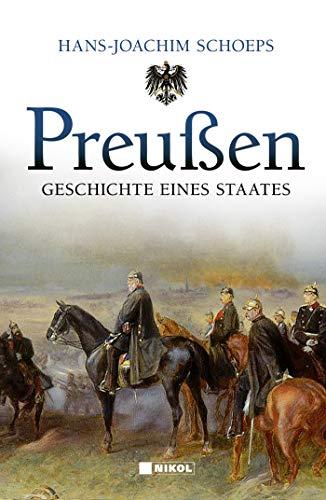 Preußen: Geschichte eines Staates