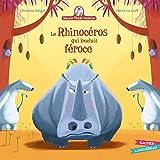 Mamie Poule raconte - Le rhinocéros qui louchait féroce