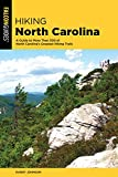 Hiking North Carolina: A Guide to More Than 500 of North Carolina s Greatest Hiking Trails (State Hiking Guides Series)