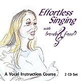 Effortless Singing With Brenda Freed, Vol. 1 of 2