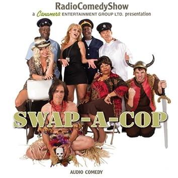 Swap A Cop