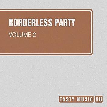 Borderless, Party, Vol. 2