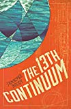 The 13th Continuum: The Continuum Trilogy, Book 1 (The Continuum Trilogy, 1)