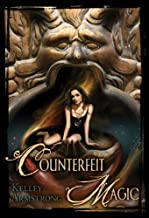 Counterfeit Magic (Otherworld Stories series)