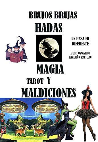 Brujos, Brujas, Hadas, Magia, Tarot, Maldiciones