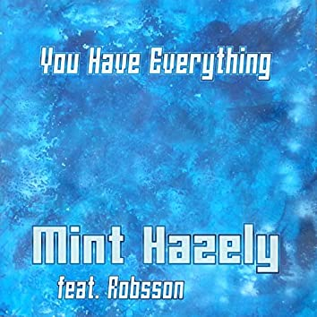 You Have Everything