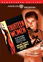 Thirteen Women (1932) [DVD]