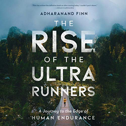 The Rise of the Ultra Runners audiobook cover art