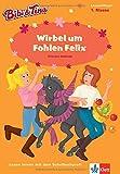 Bibi & Tina - Wirbel um Fohlen Felix: Lesen lernen - 1. Klasse ab 6 Jahren