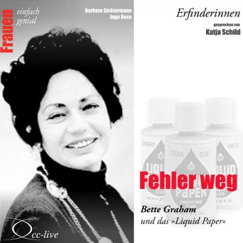 """Fehler weg - Bette Graham und das """"Liquid Paper"""" audiobook cover art"""