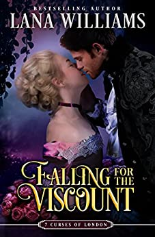 Falling for the Viscount (The Seven Curses of London Book 6) by [Lana Williams]