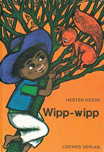 Wipp-wipp. [Aus d. Südafrikan. übers. von M. Grosskopf.] Bilder von Rolf Rettich