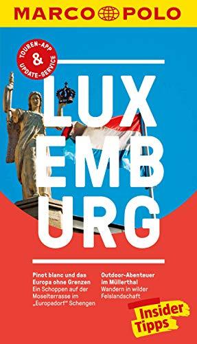 MARCO POLO Reiseführer Luxemburg: inklusive Insider-Tipps, Touren-App, Update-Service und offline Reiseatlas (MARCO...