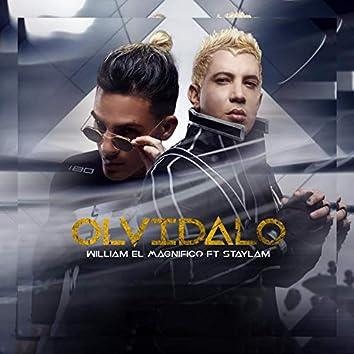 Olvidalo Remix (feat. William el Magnifico)