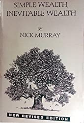 Simple Wealth, Inevitable Wealth by Nick Murray