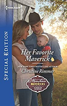 Her Favorite Maverick (Montana Mavericks: Six Brides for Six Brothers) by [Christine Rimmer]