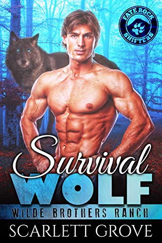 Survival Wolf (Wilde Brothers Ranch Book 2)