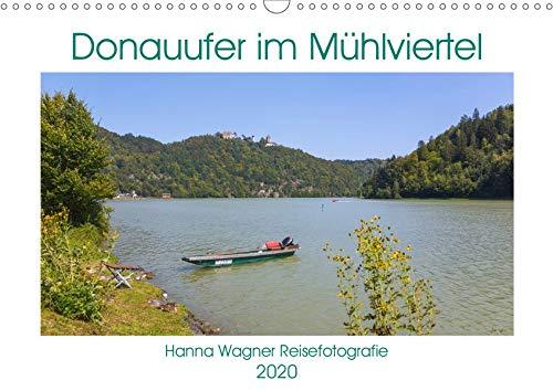 Donau Mühlviertel (Wandkalender 2020 DIN A3 quer): Hanna Wagner zeigt Monat für Monat die reizvollen Uferansichten entlang der Donau zwischen Passau ... (Monatskalender, 14 Seiten ) (CALVENDO Natur)