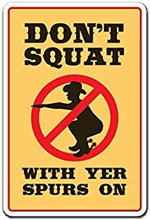 Home Decor Sign Don't Squat With Your Spurs On Cowboy Western Boots Metal Sign for Outdoor Yard Safety Sign Aluminum Signs