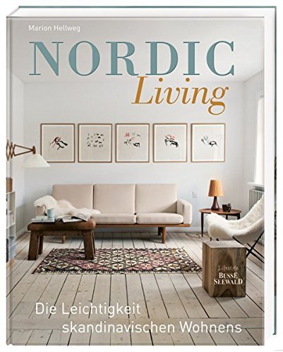 Nordic Living: Leichtigkeit skandinavischen Wohnens