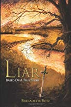 Liar: Based On A True Story