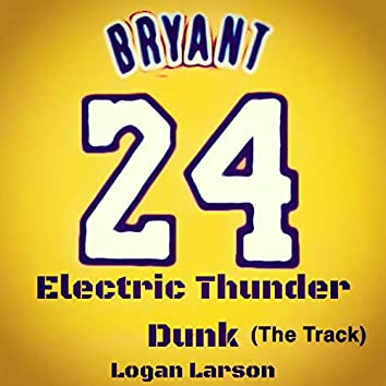 Electric Thunder Dunk (Track)