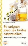 Se soigner avec les huiles essentielles - Solar - 04/09/2014
