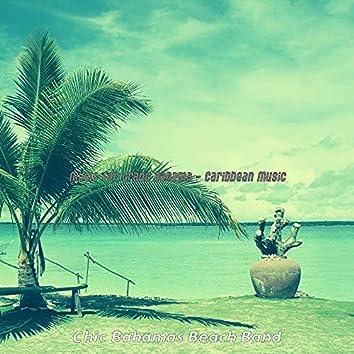 Music for Grand Bahama - Caribbean Music