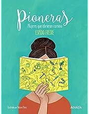Pioneras: Mujeres que abrieron camino (LITERATURA INFANTIL (6-11 años) - Libros-Regalo)