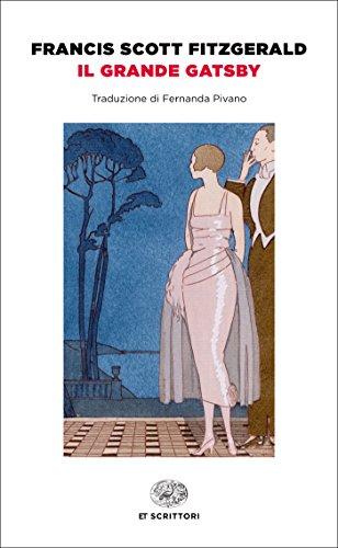 Il grande Gatsby (Einaudi): Traduzione di Fernanda Pivano (Einaudi...