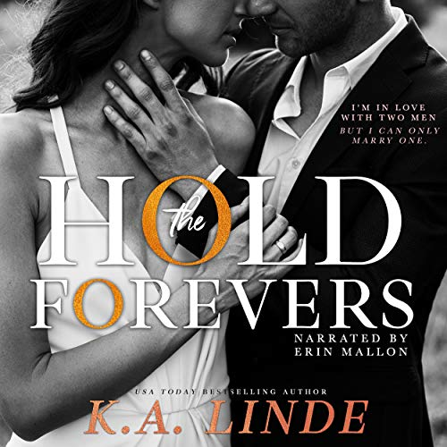 Hold the Forevers Audiobook By K.A. Linde cover art