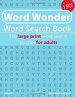 Word Wonder Word Search Book: 150 large print word search puzzles for adults (Word Wonder Word Search Book's) (Volume 2)