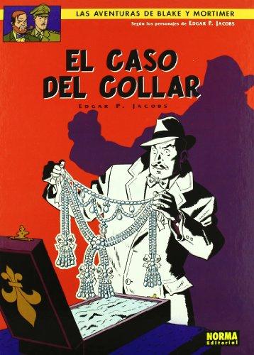 BLAKE Y MORTIMER 07. EL CASO DEL COLLAR (BLAKE & MORTIMER)