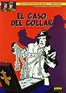 BLAKE Y MORTIMER 07. EL CASO DEL COLLAR par Jacobs