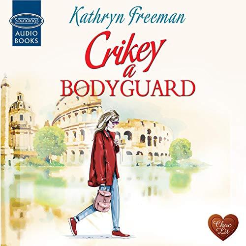 Crikey a Bodyguard cover art