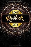 Love Rostock City Notizbuch: Rostock Stadt Journal DIN A5 liniert 120 Seiten Geschenk (German Edition)
