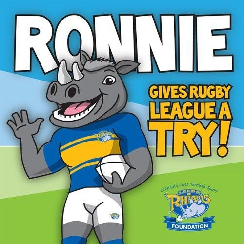 Ronnie Gives Rugby League a Try: Learn to read with Ronnie the Rhino