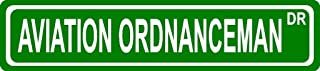 """Aviation ORDNANCEMAN USN Navy Rating Green Aluminum Street Sign 4""""x18"""" Great Décor for Any Room or oudoors Area."""