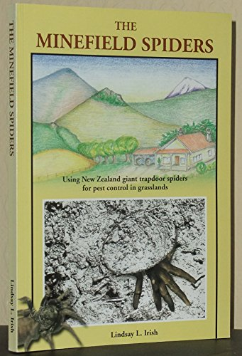 The Minefield Spiders: Using New Zealand giant trapdoor spiders for pest control in grasslands
