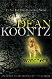 Watchers by Koontz, Dean (2008) Paperback