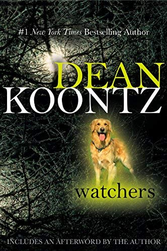 Watchers by Dean Koontz(2008-05-06)