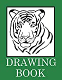 Drawing Book: Blank pages notebook, white paper best for pencil, crayons, colored pencils, pastel and charcoal - Tiger Sketchbook