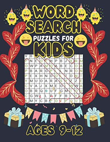 word search puzzles for kids ages 9-12: funny word search puzzles book for kids 9-12, funny activity puzzles book gift for kids 9-12, for learning ... all ages of kids including popular vocabulary