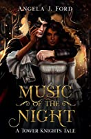 Music of the Night: A Gothic Romance (Tower Knights)