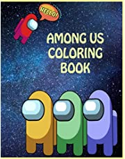 Amoung Us Coloring Book: +50 Pages of High Quality Amoung Us coloring Designs For Kids & Adults | New Coloring Pages | It Will Be Fun