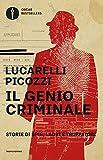 Il genio criminale. Storie di spie, ladri e truffatori